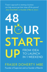 48 hour startup by fraser doherty